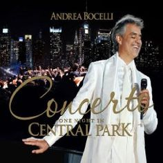 Concerto, One Night in Central Park by Andrea Bocelli #classic #music