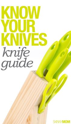 Check out our knife guide.