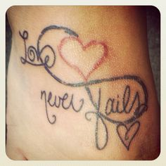 "Infiniti heart! ""Love never fails"" another one of my tattoos"