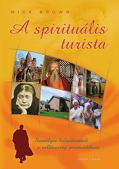 Mesterek, guruk, lámák, csodák, New Age... szemfényvesztés vagy valódi vallásosság? Mick Brown személyesen keresi fel korunk néhány nevezetes spirituális központját. Élményeit és gondolatait kritikus, de rokonszenvező szemlélettel, élvezetes stílusban, gazdag háttéranyagot is felvonultatva osztja meg az olvasóval. Mick Brown: A spirituális turista. Személyes kalandozások a vallásosság peremvidékein. Ursus Libris, 2005.