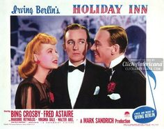 Holiday Inn, starring Bing Crosby and Fred Astaire (1942) - Click Americana