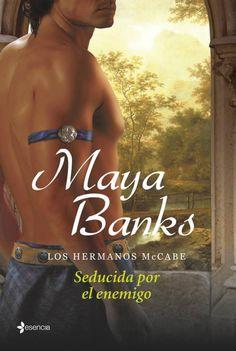 Maya Banks - Serie Hermanos McCabe 02 - Seducida por el enemigo