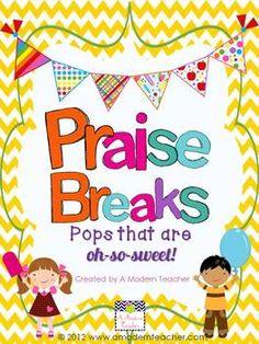 Praise Breaks {Pops That Are Oh-So-Sweet} Classroom Management - A Modern Teacher - TeachersPayTeachers.com