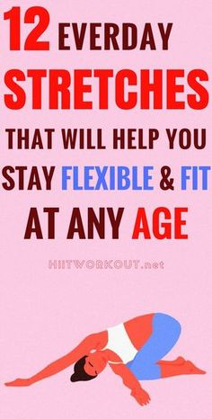 12 Everyday Stretches to Help You Stay Flexible and Avoid Pain at Any Age. Yoga to stay flexible! Fitness Workouts, Yoga Fitness, Fitness Diet, Fitness Motivation, Health Fitness, Health Diet, Fitness Hacks, Planet Fitness, Daily Workouts