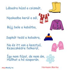 Mesés téli öltöztető vers ovisoknak :) Preschool Worksheets, Preschool Activities, Kids Corner, Winter Is Coming, Verses, Diy And Crafts, Kindergarten, Songs, Education