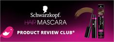NEW+Product+Review+Club®+Offer+/+NOUVELLE+Offre+Club+des+bancs+d'essai+:+Schwarzkopf®+Hair+Mascara Product Tester, New Product, Hair Mascara, Schwarzkopf Hair, Club, Like Me, Hair Care, Thankful, Hair Styles