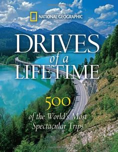 """Drives of a Lifetime: 500 of the World's Most Spectacular Trips"" by National Geographic. My volunteer around the world book is almost completely worn out, and that's a Nat Geo book too. Maybe this can be my new travel obsession for a while! Vacation Trips, Dream Vacations, Vacation Spots, Vacation Destinations, Dream Trips, Wedding Destinations, Vacation Ideas, Oh The Places You'll Go, Places To Travel"