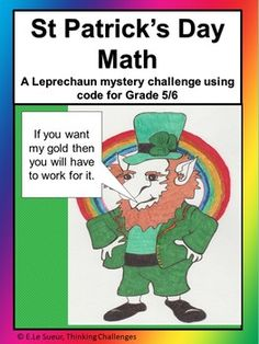 A Leprechaun mystery challenge using code for Grades 5 Crack the code. Brain Teasers For Teens, Brain Teasers With Answers, Activities For Teens, Activities For Kids, Relief Teacher, Math Task Cards, Secret Code, Critical Thinking Skills, Math Concepts