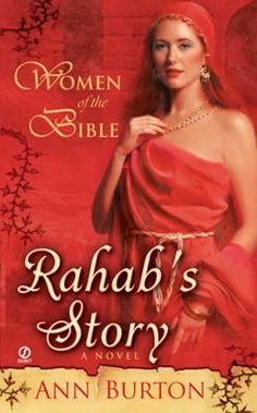 Women of the Bible: Rahab's Story: A Novel by Ann Burton, Click to Start Reading eBook, More information to be announced soon on this forthcoming title from Penguin USA.