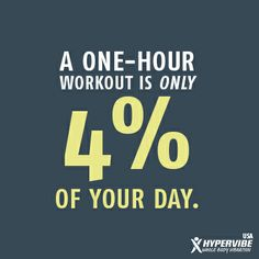 A one-hour workout is only 4% of your day! || www.facebook.com/hypervibeusa || #exercise #fitness #quote #inspiration #motivation #workout #health #move