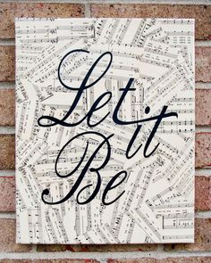 "One of a kind vintage sheet music canvas wall art print featuring the lyric: ""Let it Be"" from The Beatles"