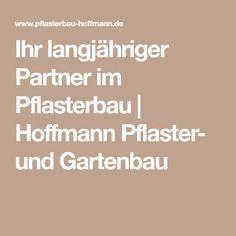 Ihr langjähriger Partner im Pflasterbau   Hoffmann Pflaster- und Gartenbau