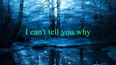 Eagles - I Can't Tell You Why [w/ lyrics] http://www.1502983.talkfusion.com/product/
