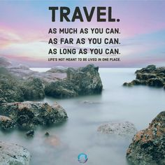 Travel as much as you can. Don't stay in one place. #LifestyleDesign #Travel