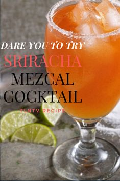 Sriracha Mezcal Cocktail by Pati's Mexican Table Mezcal Margarita, Mezcal Cocktails, Non Alcoholic Drinks, Fun Drinks, Beverages, Patis Mexican Table, American Drinks, Cocktail Recipes, Drink Recipes