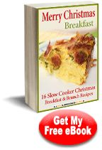 Merry Christmas Breakfast: 16 Slow Cooker Christmas Breakfast and Brunch Recipes