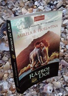 Mirela B. Florentina-Război în doi/ vol. I-Editura Celestium