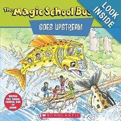 The Magic School Bus Goes Upstream: A Book About Salmon Migration: Joanna Cole, Nancy Stevenson, Bruce Degan: 9780590922326: Amazon.com: Books