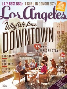 June 2014: Why We Love Downtown