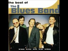 The Blues Band ~ I 'm The Blues !