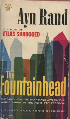 One of my favorite books of all time. The Fountainhead, by Ayn Rand. Signet paperback, 1943.