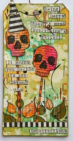 Inks and Paint by Dylusions   love this quote. my new mantra?  m.