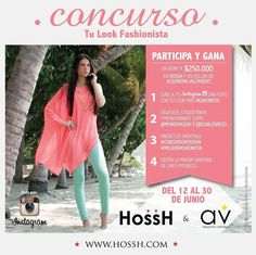Concurso #milookfashionista #HossH #AV @Estela Valdivieso Chen @mundohossh en INSTAGRAM participar es muy fácil!!!