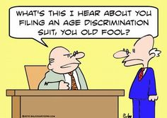 This comic, from michaelspiro.wordpress.com, is an example of ageism in the workplace. Even though it is an exaggerated example, it illustrates the disrespect that people have towards one another due to an age factor. It's relevant because it shows that discrimination against the old does exist and can take place anywhere.