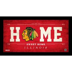 Chicago Blackhawks Home Sweet Home Sign