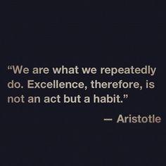 Make a habit of it.
