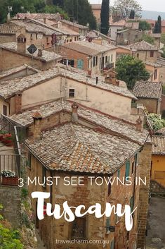 Tuscany is filled with delightful villages and towns just waiting to be explored. Start your journey with these three beautiful towns.
