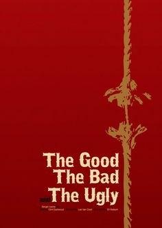 The Good, The Bad and The Ugly: A bounty hunting scam joins two men in an uneasy alliance against a third in a race to find a fortune in gold buried in a remote cemetery.