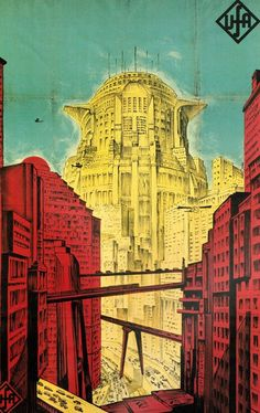 """""""Metropolis"""" (1927), film posters from UFA, the great German movie studio during the Weimar era. From the book """"Ufa Film Posters, 1918-1943."""""""