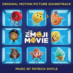The Emoji Movie (Original Motion Picture Soundtrack)
