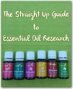 The Straight Up Guide to Essential Oil Research - The science behind the oils.