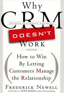 Why CRM Doesn't Work: How to Win by Letting Customers Manange the Relationship By: Frederick Newell,Seth Godin. Click here to buy this ebook: http://www.kobobooks.com/ebook/Why-CRM-Doesnt-Work-How/book-pKWrc7pGg0SbFaxfktjBRQ/page1.html?s=bJm-Im8cWEK4zBf1p6zYLA=4# #kobo #ebooks #business