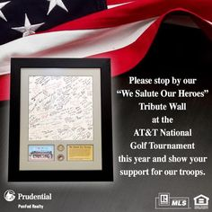 "We look forward to seeing everyone at the AT National #Golf Tournament. Stop by the ""We Salute Our Heroes"" Tribute Wall and support our troops. #2013"