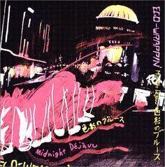 Midnight Dejavu~色彩のブルース~ ~ EGO-WRAPPIN', http://www.amazon.co.jp/dp/B00005R0YY/ref=cm_sw_r_pi_dp_4BD0tb0FFAWDV