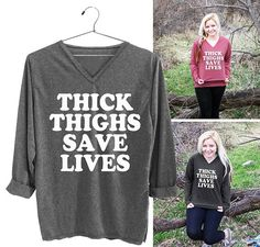 Thick Thighs Save Lives tshirt hipster graphic tees for by Decem19