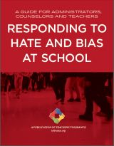 """Responding to Hate and Bias at School 