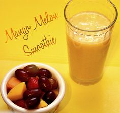 My Sweet and Savory: Mango Melon Smoothie
