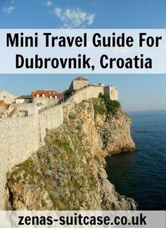 Mini Travel Guide For Dubrovnik, Croatia - Zena's Suitcase