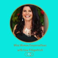 In this week's episode of Wise Women Conversations I am chatting with Lisa Fitzpatrick about finidng your inner wise woman.  Like many of the conversations that I have on the podcast this one goes in may different directions.  We spend a lot of time speaking about our loss of feminine identity due to living in a very patriachal world and how we can re-connect to that inner part of you where your inner guidance system sits.  We also talk about the power that women have to heal our world when…
