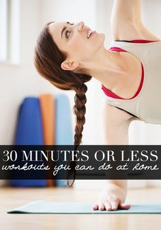 30 minutes or less workouts you can do at home