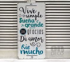 Letrero vintage | VIVE SIMPLE, SUEÑA GRANDE - comprar online Gods Love Quotes, Words Quotes, Business Design, Wood Signs, Diy And Crafts, Art Deco, Positivity, Instagram, Home Decor