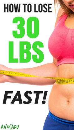 Diet tips to help you learn how to lose 30 lbs FAST - 5 simple science-approved steps. http://avocadu.com/how-to-lose-30-pounds-fast/