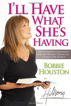 I'll Have What She's Having: The Ultimate Compliment for any Woman Daring to Change Her World by Bobbie Houston http://www.amazon.com/dp/0849919770/ref=cm_sw_r_pi_dp_saxkvb1WAQECX