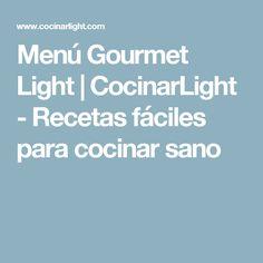 Menú Gourmet Light | CocinarLight - Recetas fáciles para cocinar sano