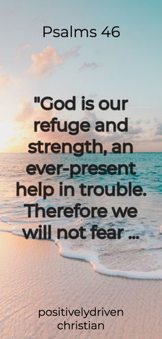 Psalm 46 Quote; The Lord is my refuge and strength, and ever-present help in trouble. Positive Bible Verses, Powerful Bible Verses, Encouraging Verses, Bible Verses About Love, Verses About Strength, Audio Bible, Psalm 46, English Dictionaries, Gods Promises