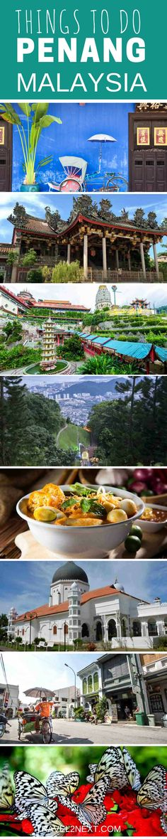 25 Things to do in Penang. Beautiful beaches and fabulous food are only two things that attract travellers to Penang.